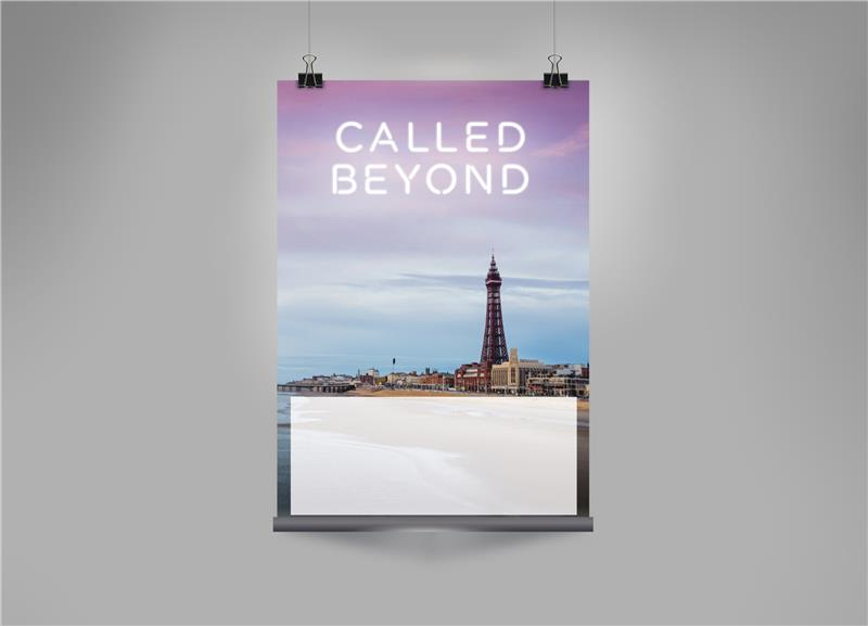 Called Beyond – Blackpool Poster